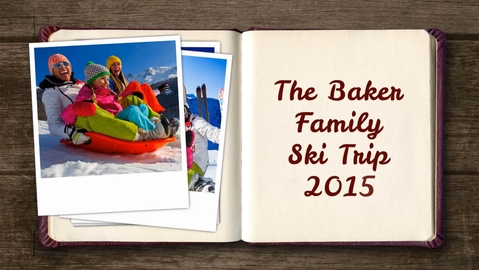 Baker Family ski trip